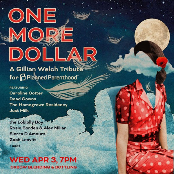 One More Dollar: A Gillian Welch Tribute