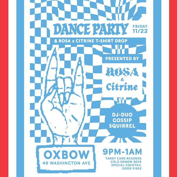 Rosa X Citrine Dance Party