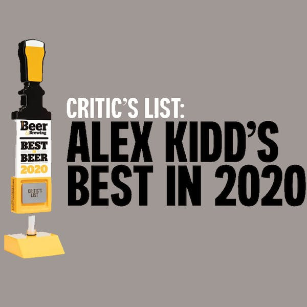 Craft Beer & Brewing Critic's List: Alex Kidd's Best in 2020