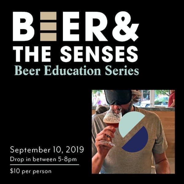 Beer& the Senses