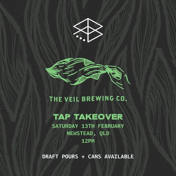 TAP TAKEOVER: THE VEIL