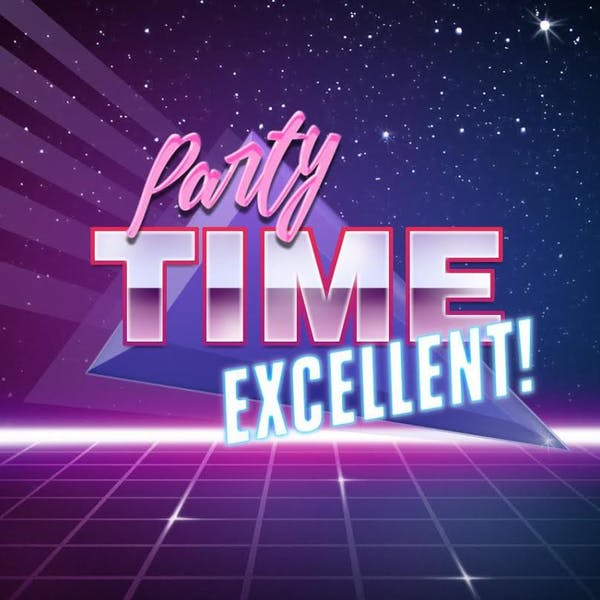 Party Time Excellent