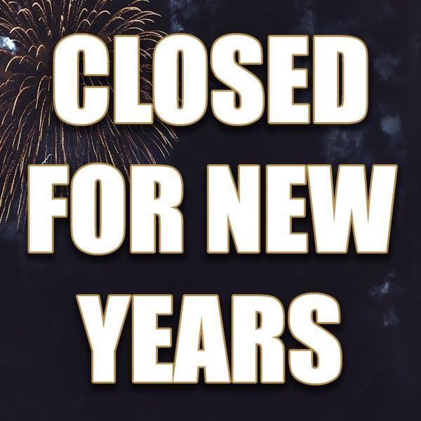 Happy New Year! We are Closed for the Holiday