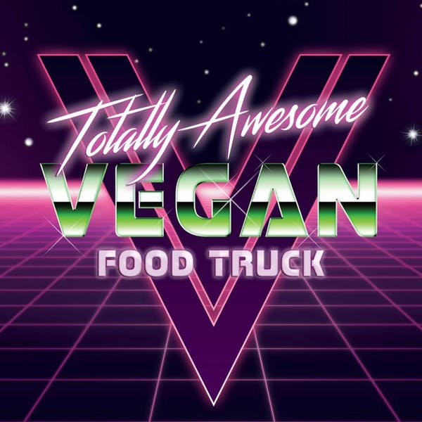 Totally Awesome Vegan Food Truck