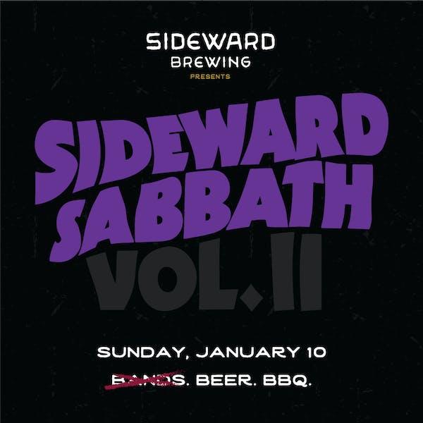 Sideward Sabbath Vol. II