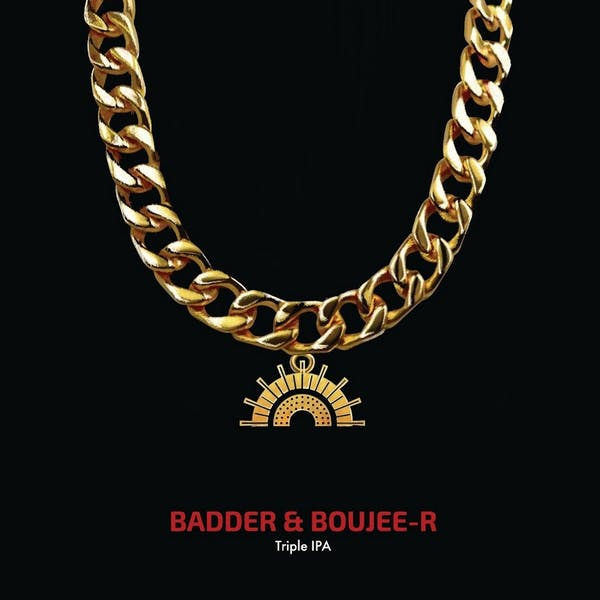Badder & Boujee-r