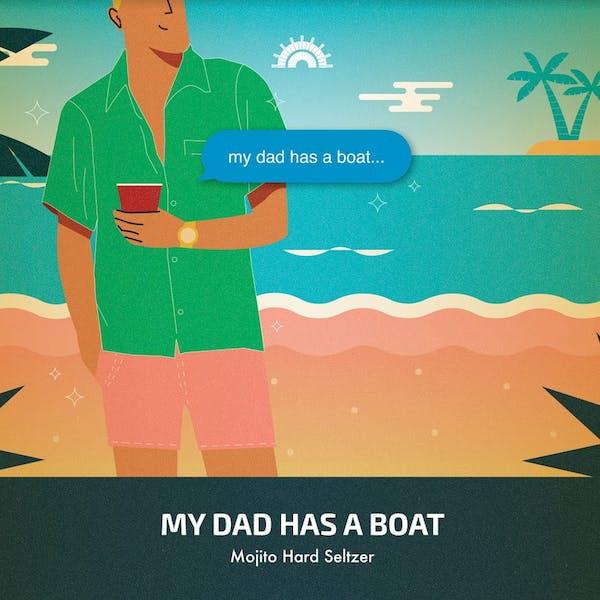 My Dad Has A Boat