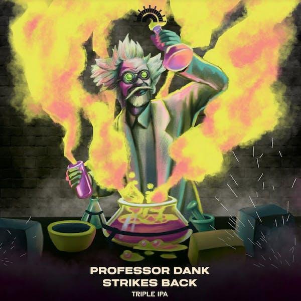 Professor Dank Strikes Back