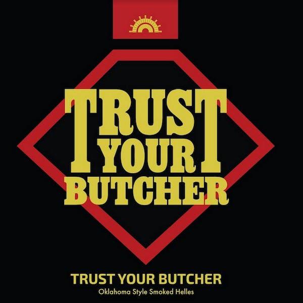 Trust Your Butcher