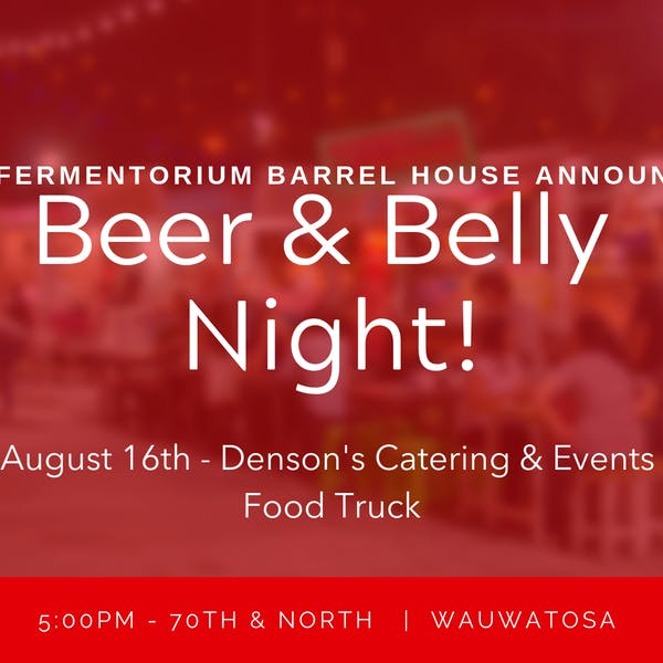 Beer & Belly Night