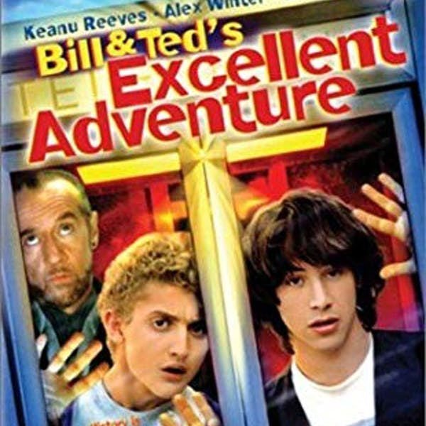 Movie Night: Bill & Ted's Excellent Adventure