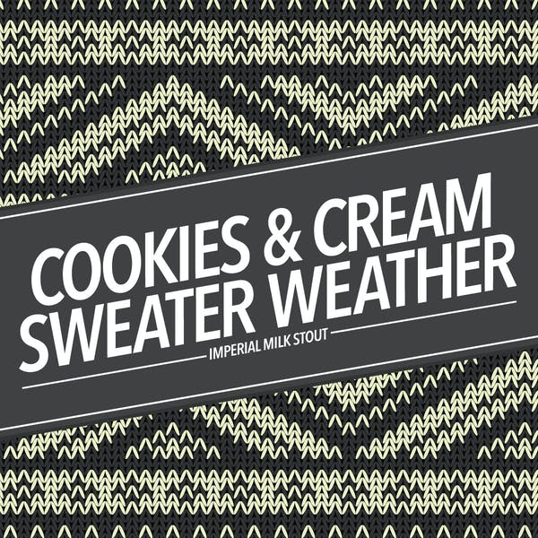 Cookies & Cream Sweater Weather