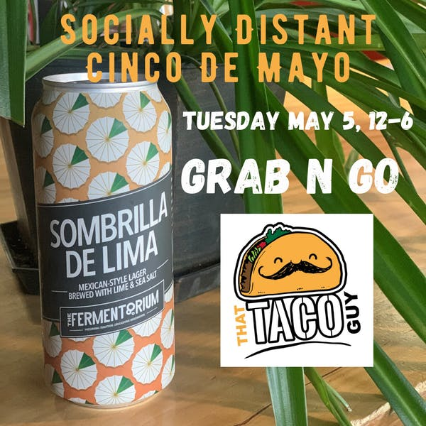 Socially Distant Cinco De Mayo