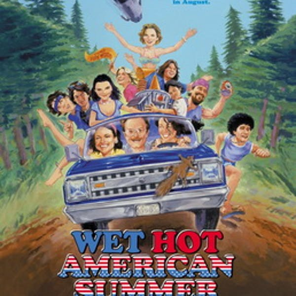 Movie Night: Wet Hot American Summer