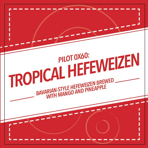 Image or graphic for PILOT 0x60: TROPICAL HEFEWEIZEN