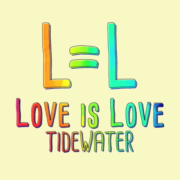 Love Is Love Tidewater Poster