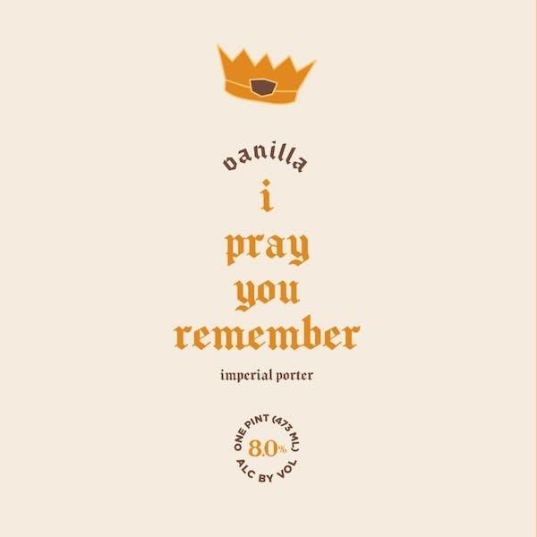 Vanilla I Pray You Remember Label