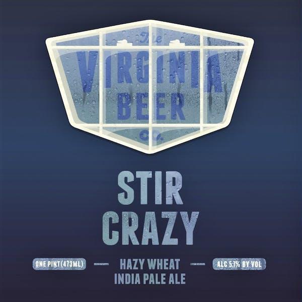 Stir Crazy Hazy Wheat IPA beer artwork