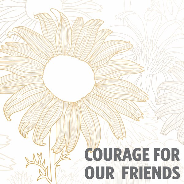 Image or graphic for Courage For Our Friends