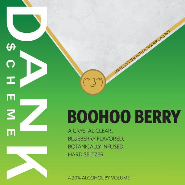Image or graphic for Dank $cheme: BooHoo Berry