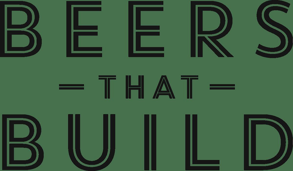 Beers That Build