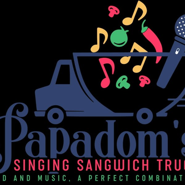 Papadom's Singing Sandwich Truck