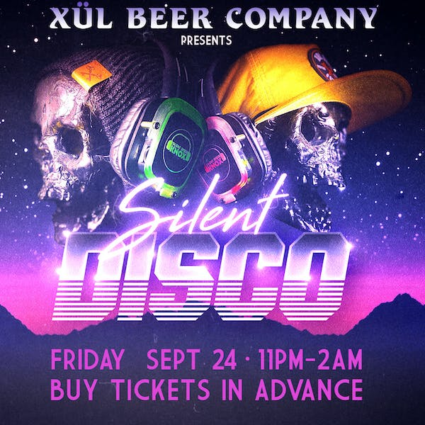 Xul After Hours: Silent Disco!